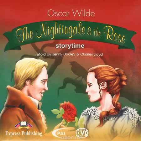 Купить Oscar Wilde. The Nightingale & the Rose