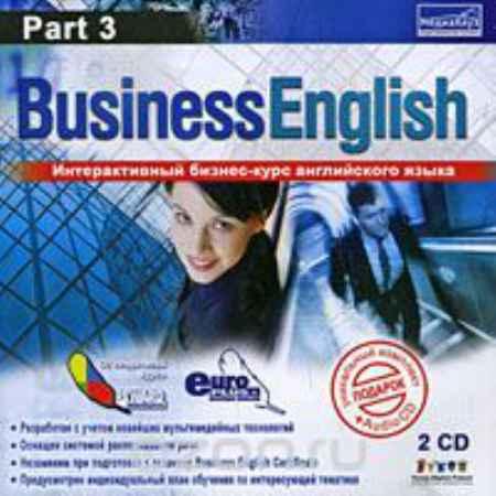 Купить 24/7 Business English. Часть 3