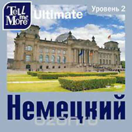 Купить Tell me More Ultimate. Немецкий язык