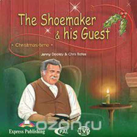 Купить The Shoemaker & His Guest