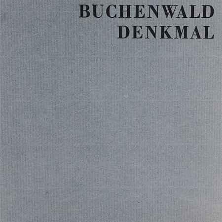 Купить Das Buchenwald Denkmal