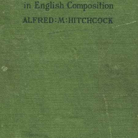 Купить Alfred M. Hitchcock New Practice-Book in English Composition