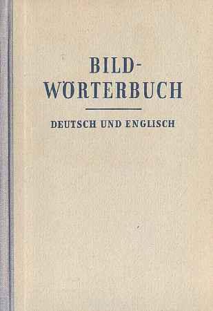 Купить Bildworterbuch. Deutsch und Englisch