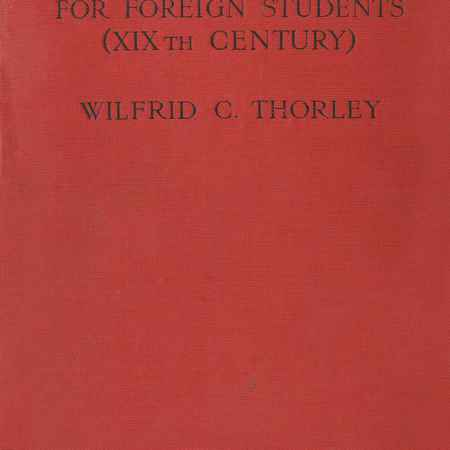 Купить Wilfrid C. Thorley An English Reader for Foreign Students (XIXth Century)
