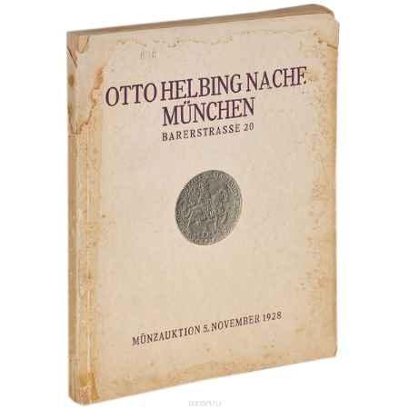 Купить Otto Helbing Nachf Bedeutende Sammlung von Munzen und Medaillen: Katalog