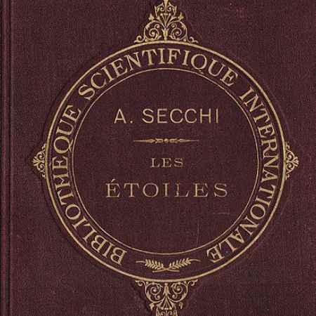 Купить Le P. Angelo Secchi Les etoiles; essai d'astronomie siderale. Том 2