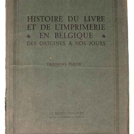 Купить Histoire du Livre et de L'Imprimerie en Belgique. Des origines a nos jours