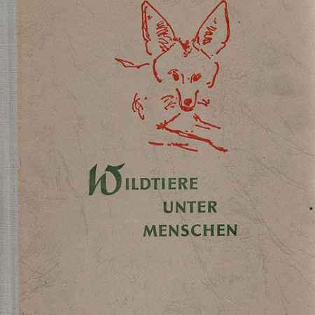 Купить Fritz Siedel Wildtiere unter Menschen