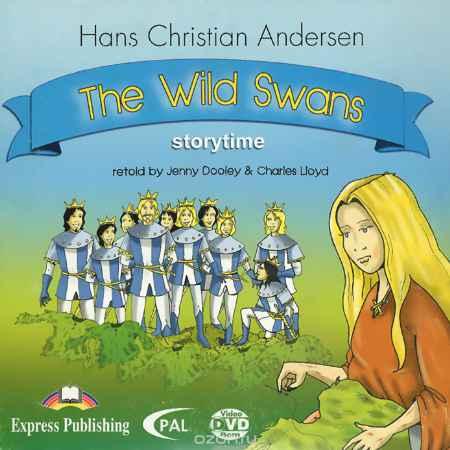Купить Hans Christian Andersen. The Wild Swans