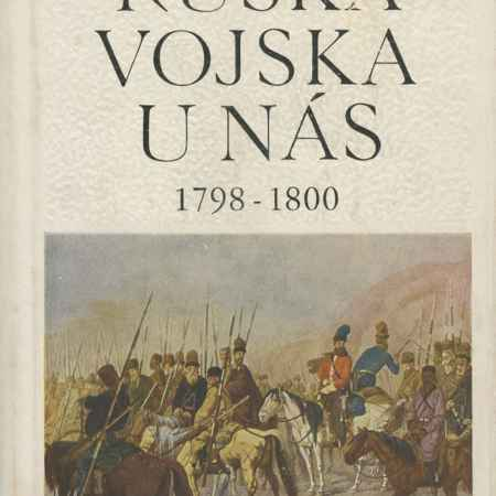 Купить Cestmir Amort Ruska Vojska u Nas: 1798-1800