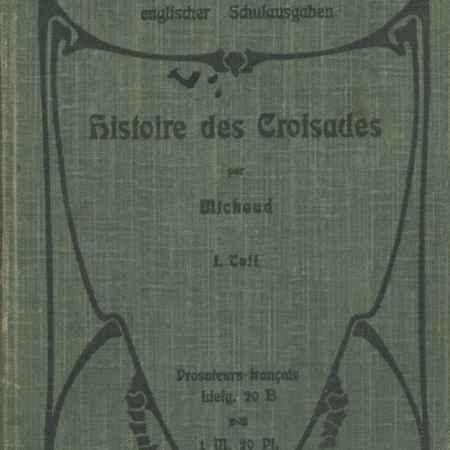 Купить E. Paetsch Histoire des Croisades par Michaud
