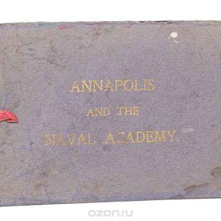 Купить Аннаполис и Военно-морская академия США. Альбом видов